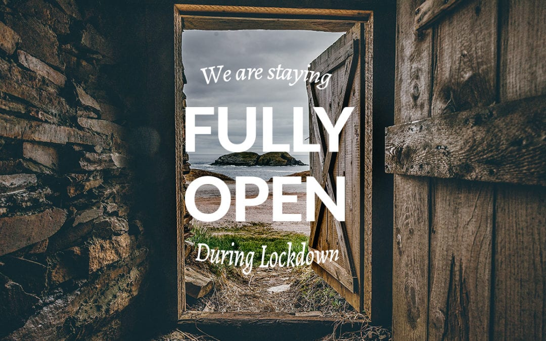 We are staying fully open during lockdown!